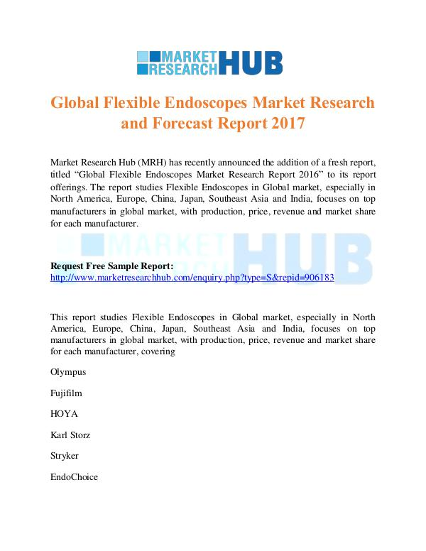 Market Research Report Flexible Endoscopes Market Research Report 2017