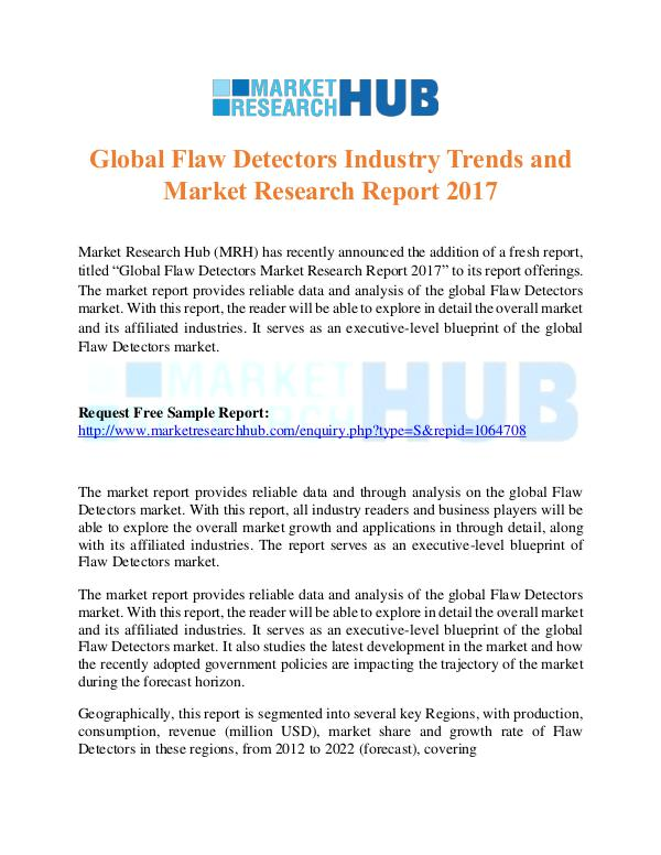 Market Research Report Global Flaw Detectors Industry Trends Report 2017