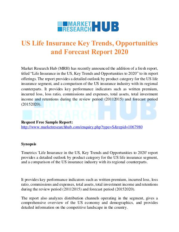 US Life Insurance Key Trends Report