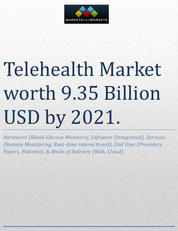 Telehealth Market worth 9.35 Billion USD by 2021 1