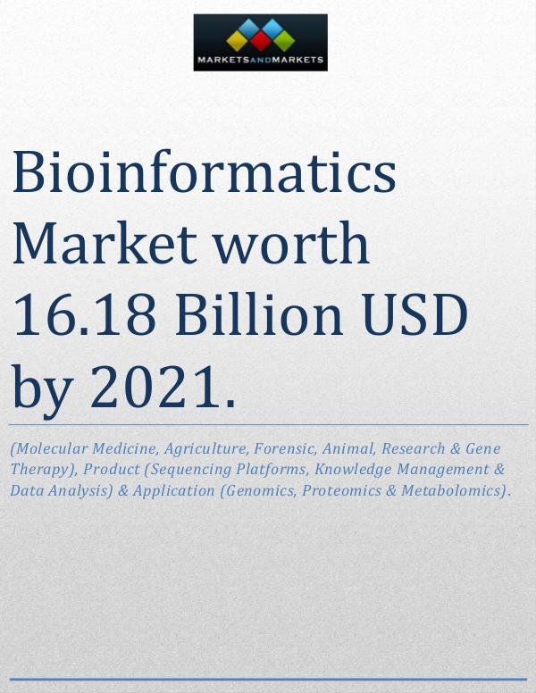 Bioinformatics Market worth 16.18 Billion USD by 2021 1st press release