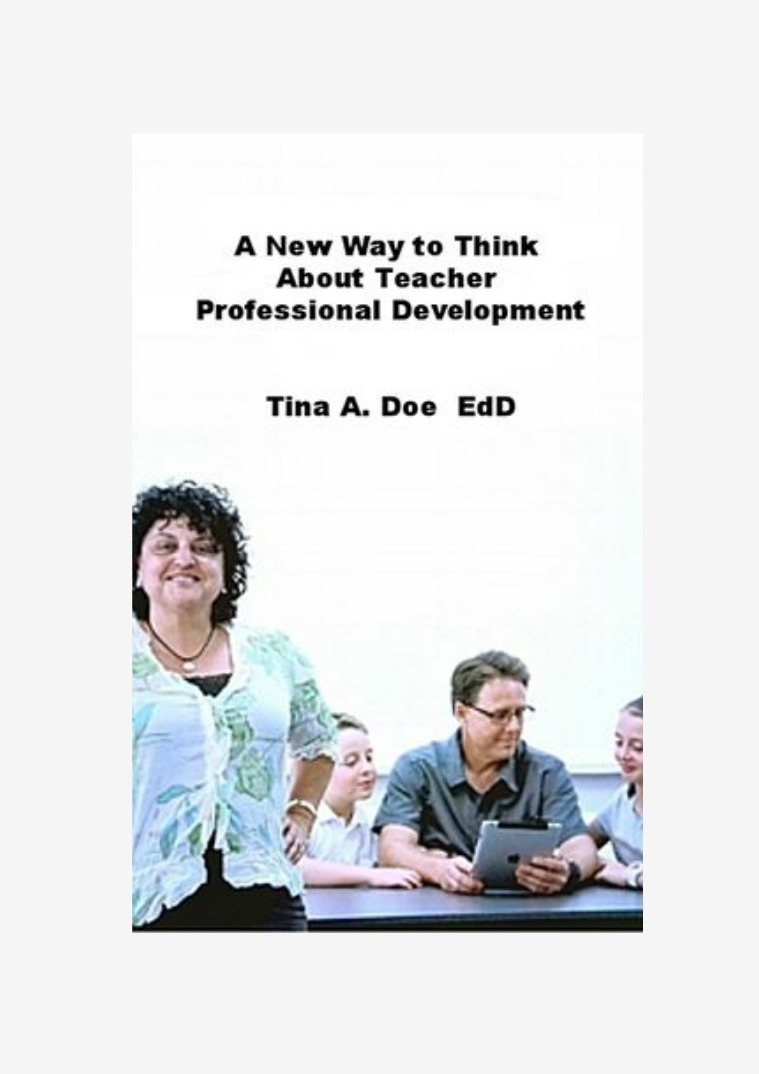 A New Way to Think about Teacher PD A new Way to Think about Teacher PD