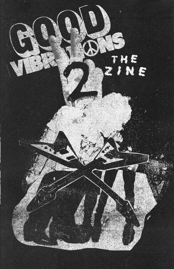 Good Vibrations II The Zine 1