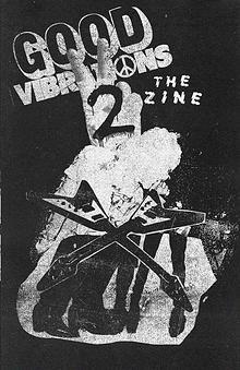 Good Vibrations II The Zine