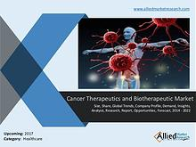 Cancer therapeutics and biotherapeutic market Forecast to 2022