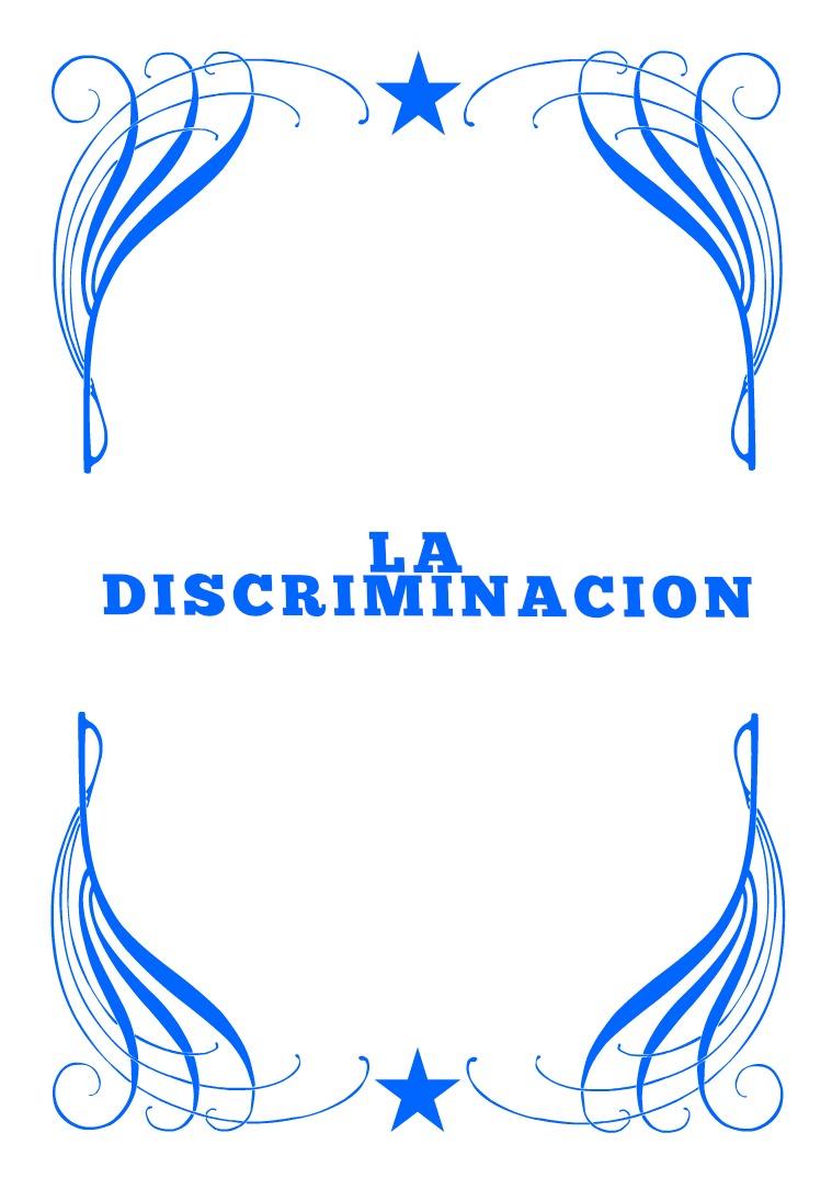 La Discriminacion Concepto Tipos y prevencion