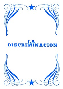 La Discriminacion