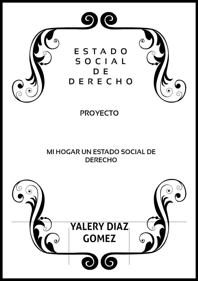 ESTADO SOCIAL DE DERECHO ESTADO SOCIAL DE DERECHO