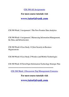 CIS 500 Course Great Wisdom / tutorialrank.com