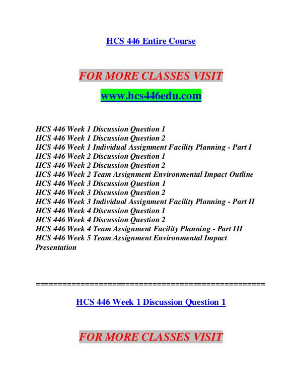 hcs 446 week 2 outline Hcs 446 entire course for more classes visit wwwsnaptutorialcom hcs 446 week 1 discussion question 1 hcs 446 week 1 discussion question 2 hcs 446 week 1.