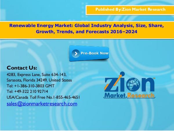 Zion Market Research Renewable Energy Market, 2016–2024