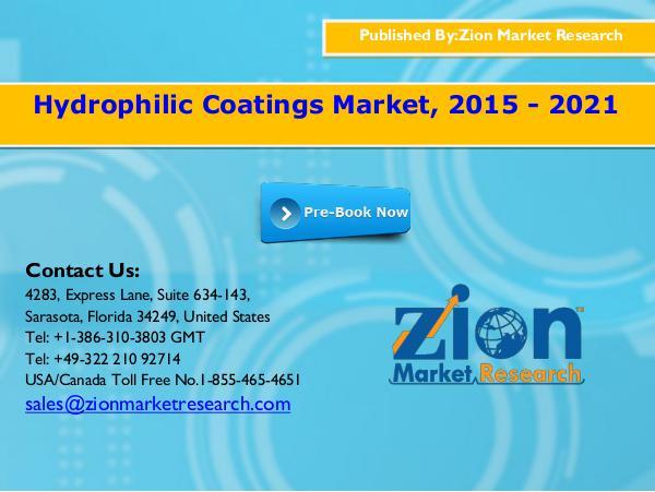 Zion Market Research Hydrophilic Coatings Market, 2015 - 2021