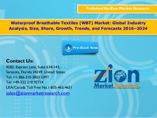 Zion Market Research Waterproof breathable textiles (wbt) market, 2016