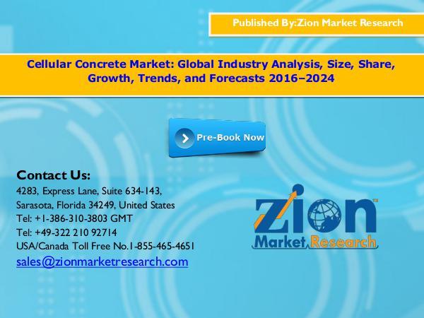 Zion Market Research Cellular concrete market, 2016 – 2024