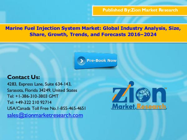 Zion Market Research Marine Fuel Injection System Market, 2016 – 2024
