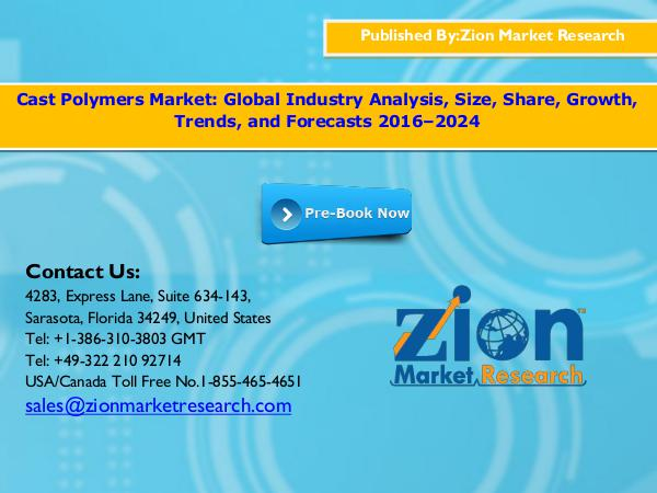 Zion Market Research Cast Polymers Market, 2016 – 2024