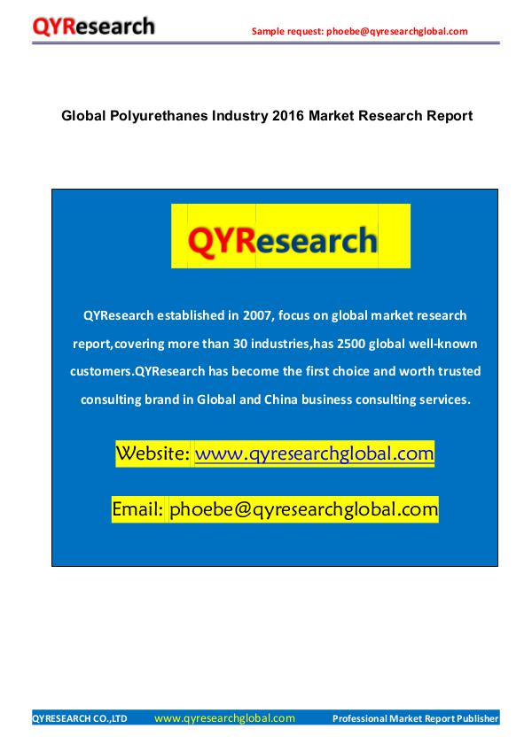 QYRESEARCH- MARKET REPORTS PUBLISHER Global Polyurethanes Industry 2016 Market Report