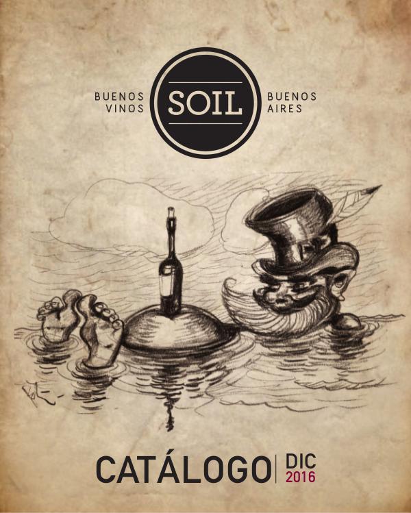 Catálogo 2016 - Soil Wines Catálogo Soil Wines - 2016
