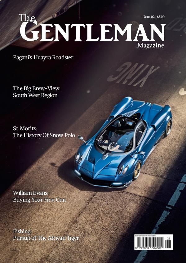 The Gentleman Magazine Issue 2 | April/May 2017
