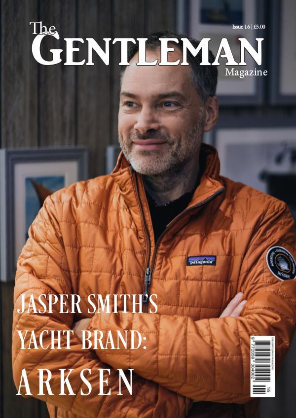 The Gentleman Magazine Issue 16 | August 2019
