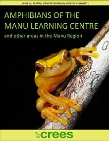 Field Guide: Amphibians of Manu