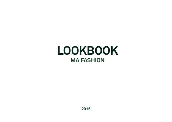 MA Fashion Lookbook LookBook_MAFASHION 2016