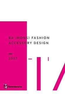 BA (Hons) Fashion Accessory Design 2017 lookbook