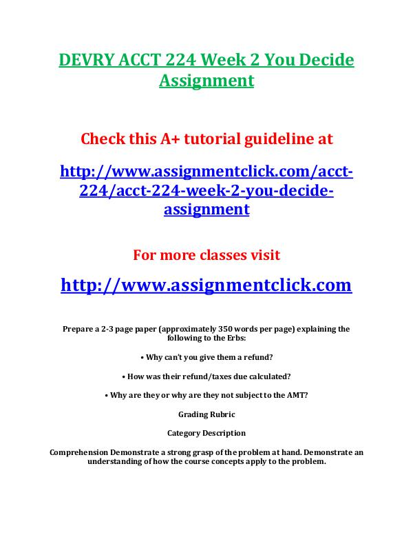 devry acct 212 entire course DEVRY ACCT 224 Week 2 You Decide Assignment