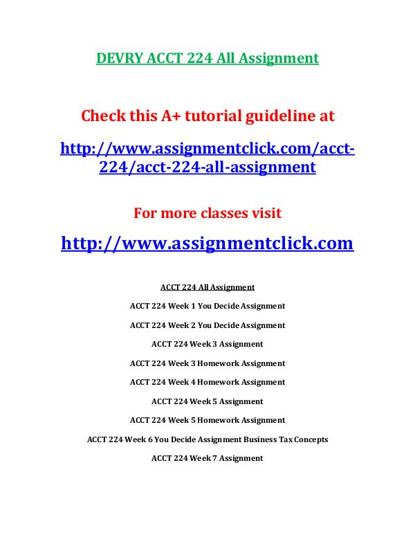 devry acct 212 entire course DEVRY ACCT 224 All Assignment