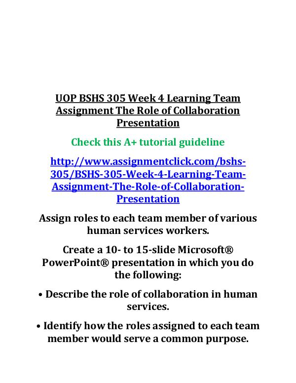 uop bshs 305 entire course UOP BSHS 305 Week 4 Learning Team Assignment The R