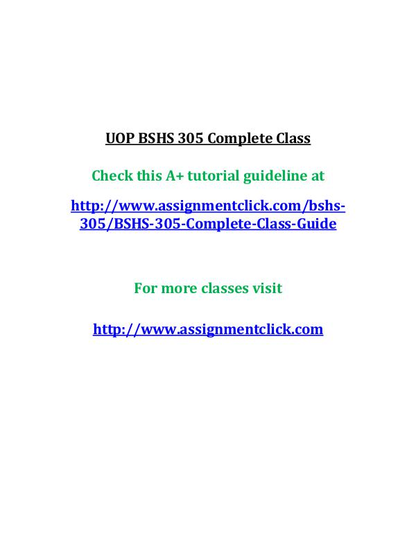 uop bshs 305 entire course UOP BSHS 305 Complete Class