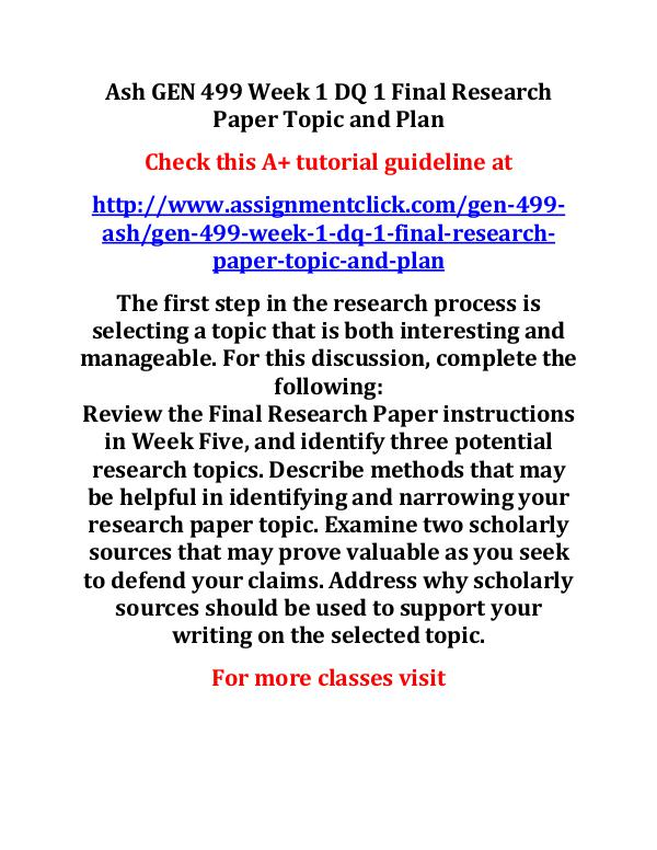 Ash GEN 499 Week 1 DQ 1 Final Research Paper Topic