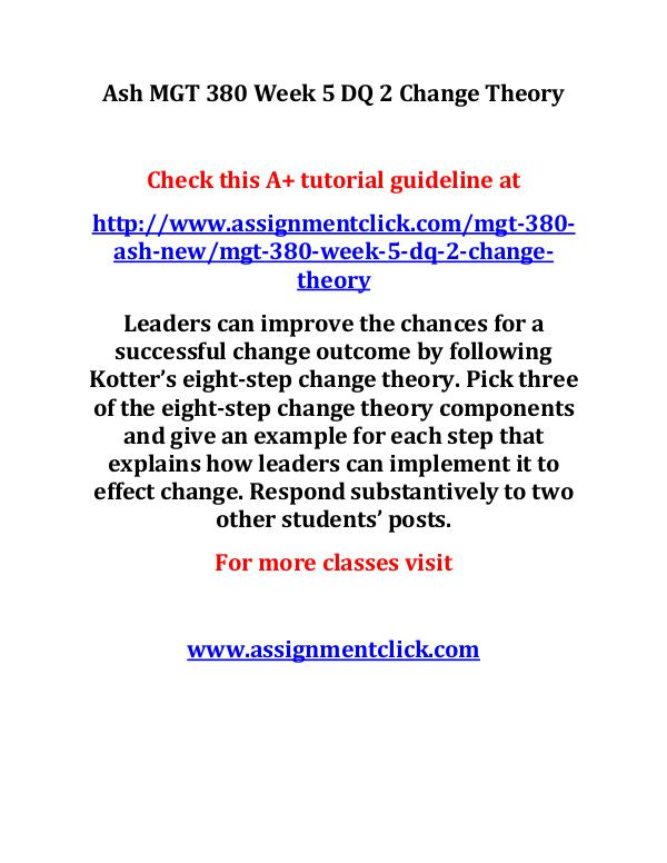 Ash MGT 380 Week 5 DQ 2 Change Theory