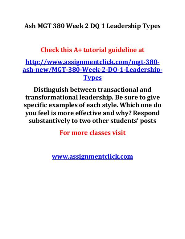 ash mgt 380 new entire course Ash MGT 380 Week 2 DQ 1 Leadership Types
