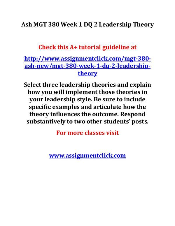 Ash MGT 380 Week 1 DQ 2 Leadership Theory
