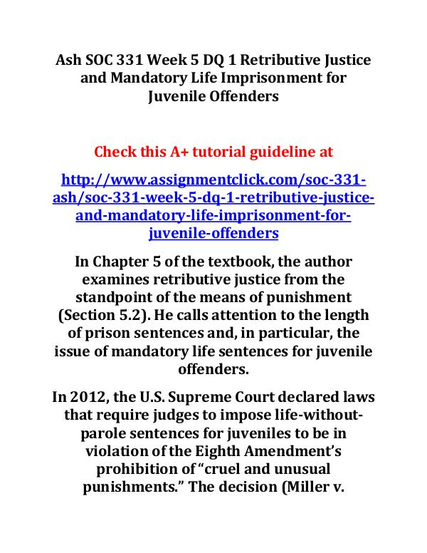 Ash SOC 331 Week 5 DQ 1 Retributive Justice and Ma
