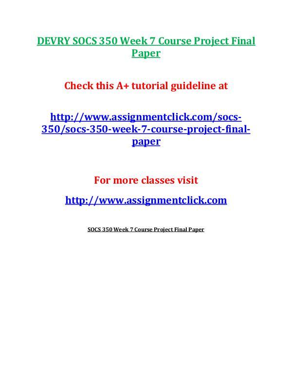 DEVRY SOCS 350 Week 7 Course Project Final Paper