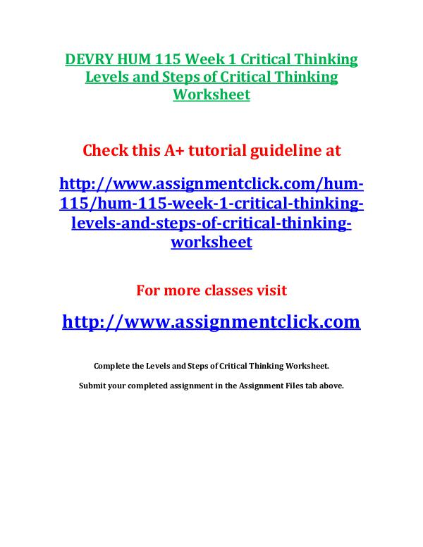 DEVRY HUM 115 Entire Course DEVRY HUM 115 Week 1 Critical Thinking Levels and