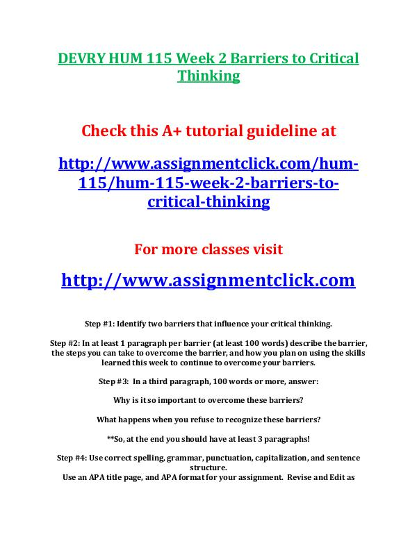 DEVRY HUM 115 Entire Course DEVRY HUM 115 Week 2 Barriers to Critical Thinking