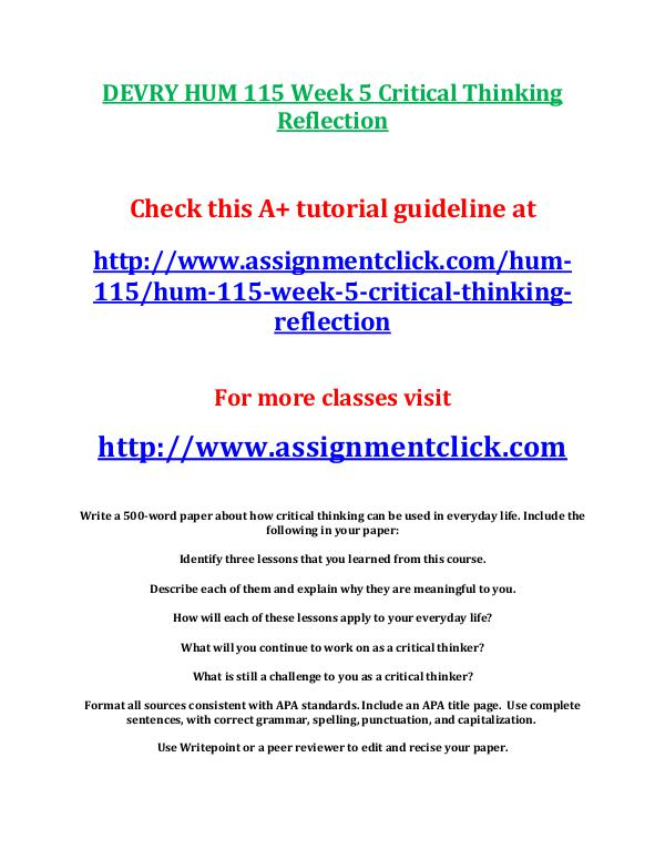 DEVRY HUM 115 Entire Course DEVRY HUM 115 Week 5 Critical Thinking Reflection
