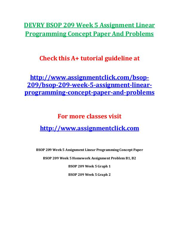 DEVRY BSOP 209 Entire CourseDEVRY BSOP 209 Entire Course DEVRY BSOP 209 Week 5 Assignment Linear Programmin