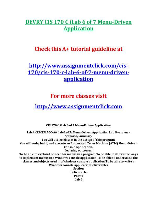 DEVRY CIS 170 Entire CourseDEVRY CIS 170 Entire Course DEVRY CIS 170 C iLab 6 of 7 Menu-Driven Applicatio