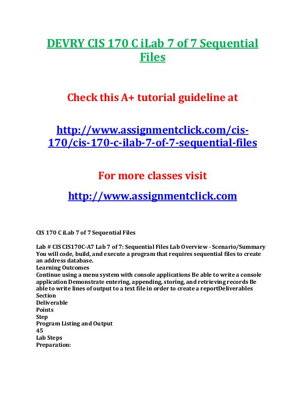 DEVRY CIS 170 Entire CourseDEVRY CIS 170 Entire Course DEVRY CIS 170 C iLab 7 of 7 Sequential Files