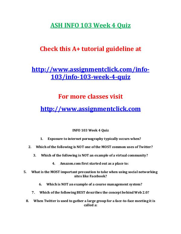 ASH INFO 103 Entire CourseASH INFO 103 Entire Course With Final ASH INFO 103 Week 4 Quiz