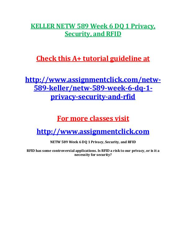 KELLER NETW 589 Entire CourseKELLER NETW 589 Entire Course Includes Q KELLER NETW 589 Week 5 DQ 2 The use of Satellite N
