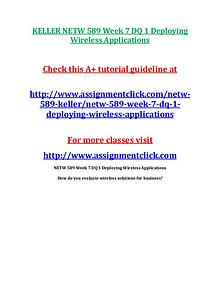 KELLER NETW 589 Entire CourseKELLER NETW 589 Entire Course Includes Q