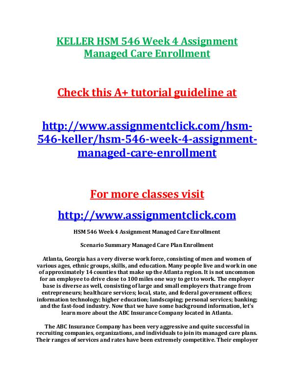 KELLER HSM 546 Week 4 Assignment Managed Care Enro
