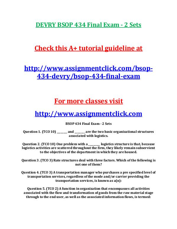 devry bsop 434 final exam Our tutorials the purpose of this website is to inspire such students and help them reduce the amount of time spent with their assignments, projects, discuss.