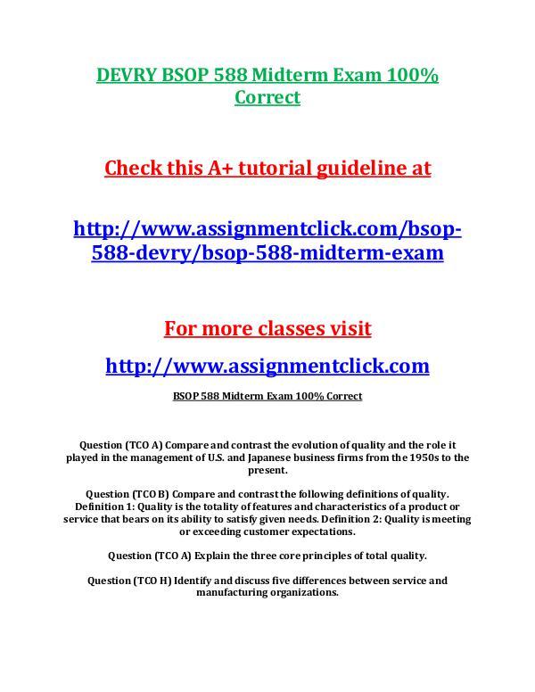 DEVRY BSOP 588 Entire Course DEVRY BSOP 588 Midterm Exam 100% Correct