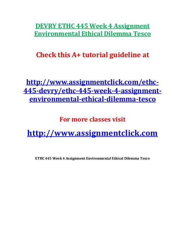 DEVRY ETHC 445 Entire Course DEVRY ETHC 445 Week 4 Assignment Environmental Eth